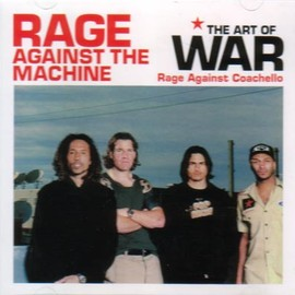 Rage Against the Machine - Rage Against Coachello