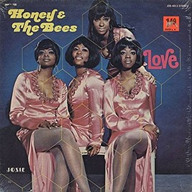 Honey & The Bees(ハニー&ザ・ビーズ ) - LOVE