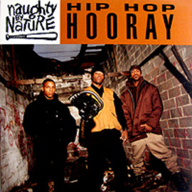 Naughty By Nature - Hip Hop Hooray / Tommy Boy