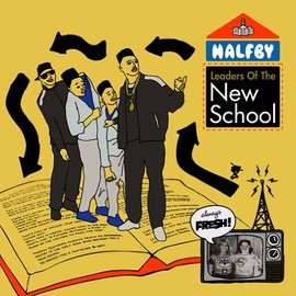HALFBY - LEADERS OF THE NEW SCHOOL