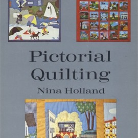 Nina Holland - Pictorial Quilting
