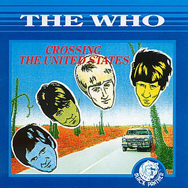 The Who - Crossing The United States