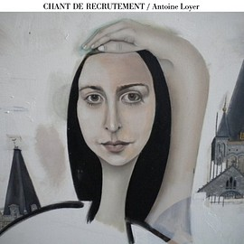 antoine loyer - Chant de recrutement