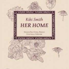 Kiki Smith - Her Home