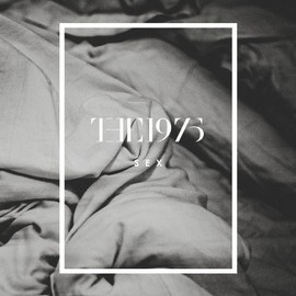 The 1975 - Sex [Explicit]