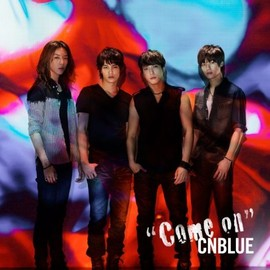 CNBLUE - Come on(初回限定盤)