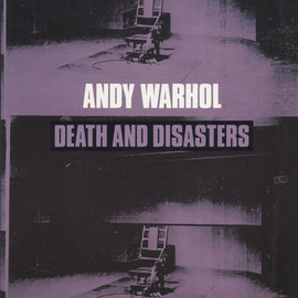 Andy Warhol - Death And Disasters
