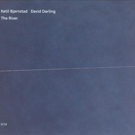 Ketil Bjørnstad / David Darling - The River