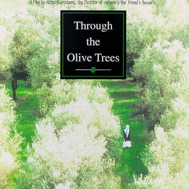 Abbas Kiarostami - Through the Olive Trees(オリーブの林をぬけて)