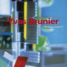 Rem Koolhaas - Yves Brunier: Landscape Architect