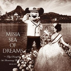 MISIA - Sea of Dreams ~Tokyo DisneySea 5th Anniversary Theme Song~