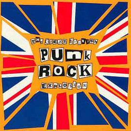v.a. - THE GREAT BRITISH PUNK ROCK EXPLOSION