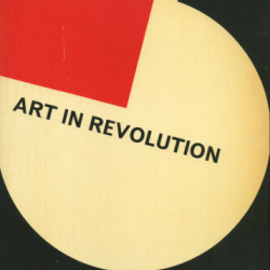 Arts Council - ART IN REVOLUTION: Soviet Art and Design Since 1917