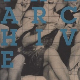 Charles Merewether - The Archive (Whitechapel: Documents of Contemporary Art)