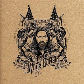 The White Buffalo - Once Upon a Time in the West
