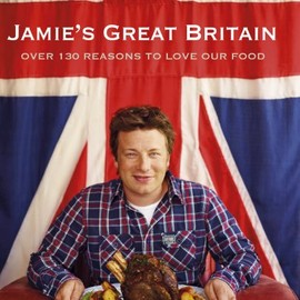 Jamie Oliver - Jamie's Great Britain
