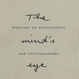 Henri Cartier-Bresson - The Mind's Eye: Writings on Photography and Photographers