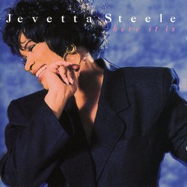 Jevetta Steele - Here It Is