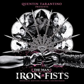 Various Artists - Man With The Iron Fists: Original Motion Picture Soundtrack