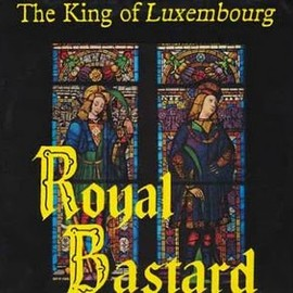 The King Of Luxembourg - Royal Bastard