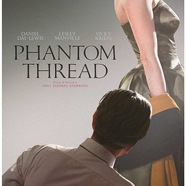 Paul Thomas Anderson - Phantom Thread