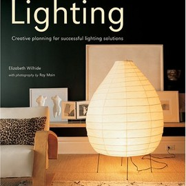 Elizabeth Wilhide - Lighting: Creative Planning for Successful Lighting Solutions