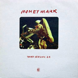 Money Mark - Third Version EP