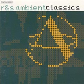 R&S Records - R&S ambient classics