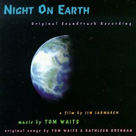 Tom Waits - Night On Earth: Original Soundtrack Recording