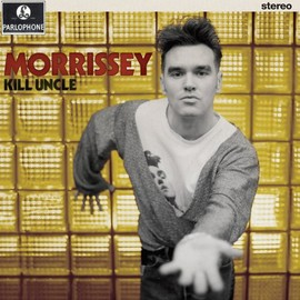Morrissey - Kill Uncle: 2013 Remaster