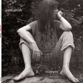 Patti Smith - Trampin'/Patti Smith