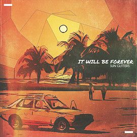 Sun Glitters - IT WILL BE FOREVER