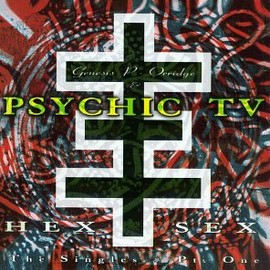 Psychic TV - Hex Sex