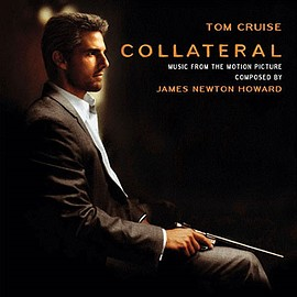 James Newton Howard - Collateral: Music From The Motion Picture
