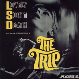 Roger Corman - The Trip: A Lovely Sort of Death(白昼の幻想)