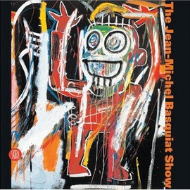 Edited by Gianni Mercurio, Commentaries by Glenn O'Brien and Annette Lager - The Jean-Michel Basquiat Show