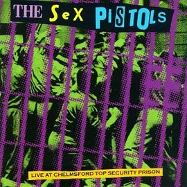 Sex Pistols - Live at Chelmsford Top Security Prison