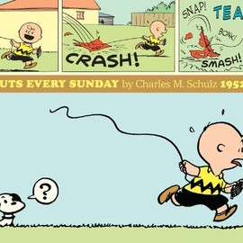 Charles M. Schulz - Peanuts Every Sunday: 1952-1955 (Complete Peanuts)