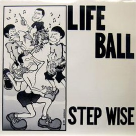LIFE BALL - STEP WISE / Time Bomb