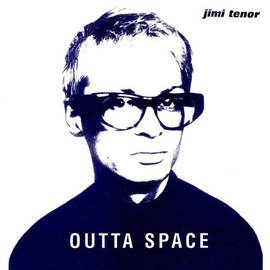 jimi tenor - Outta Space