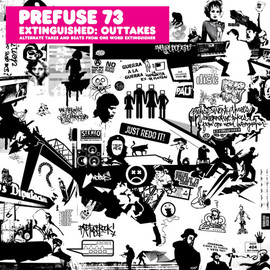 Prefuse73 - Extinguished:Outtakes