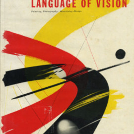Gyorgy Kepes - Language of Vision