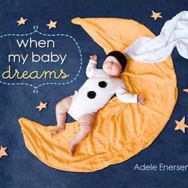 Adele Enersen - When My Baby Dreams