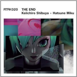Keiichiro Shibuya - Atak 020 the End -Eu Édition-