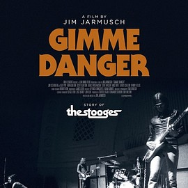 Jim Jarmusch - Gimme Danger (Story Of The Stooges)
