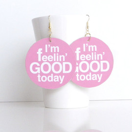 "asugatic - I'm feelin' GOOD today   ""Wordatic handmade earrings"""