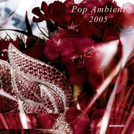 Various Artists - Pop Ambient 2005