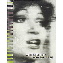 Bazon Brock, Roman Buxbaum, etc (著) - Artists for Tichy - Tichy for Artists ミロスラフ・ティッシー