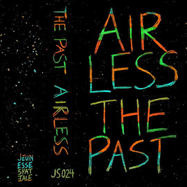 The Past - Airless