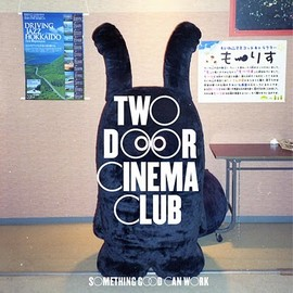 Two Door Cinema Club - Something Good Can Work (Remixes) + Sound Of Stereo - Flatland EP